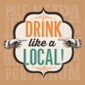 DRINK LIKE A LOCAL BEVERAGE
